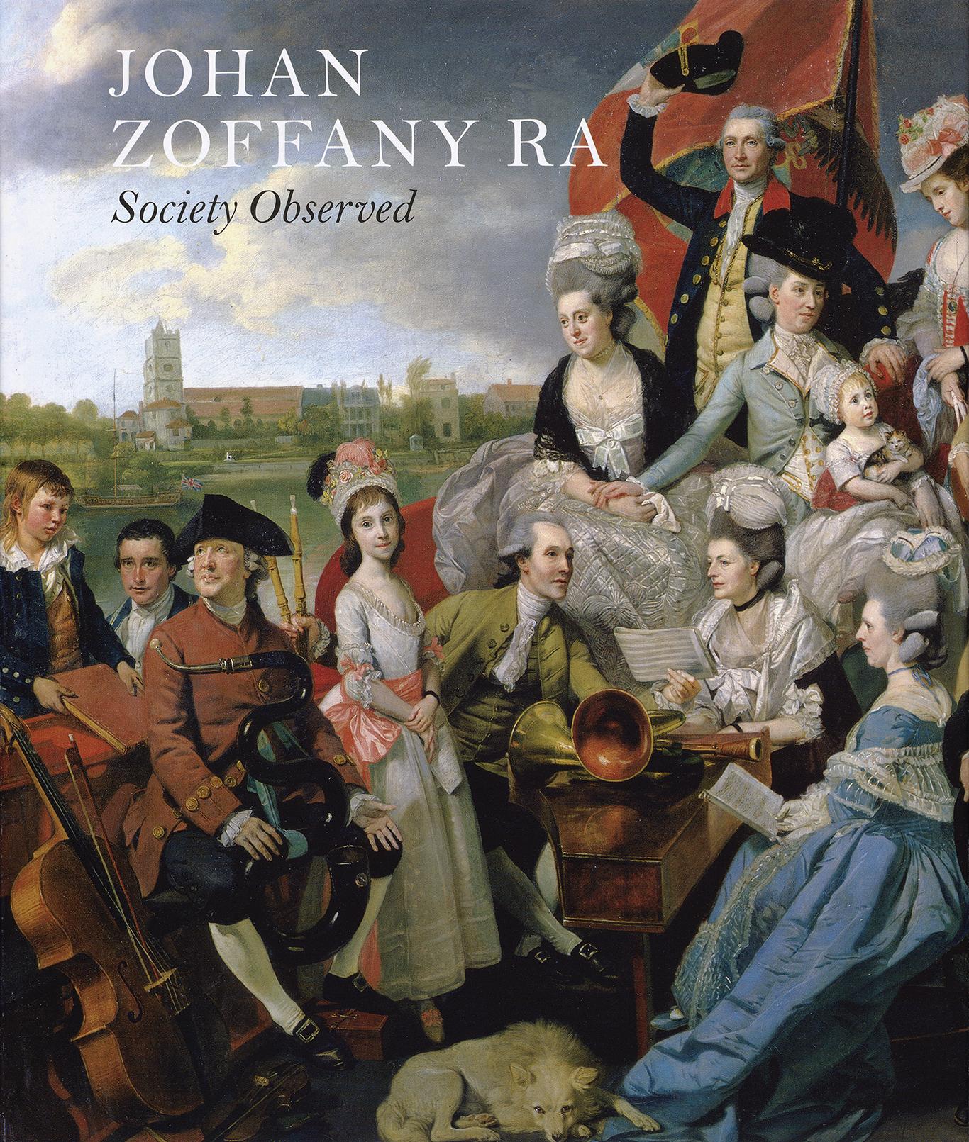 Cover, Johan Zoffany RA: Society Observed