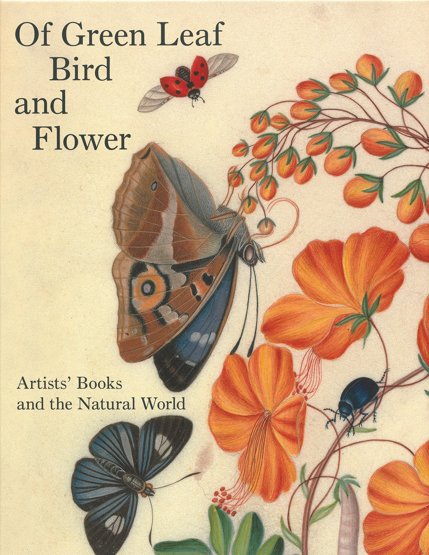 "Cover, ""Of Green Leaf, Bird, and Flower"": Artists' Books and the Natural World"