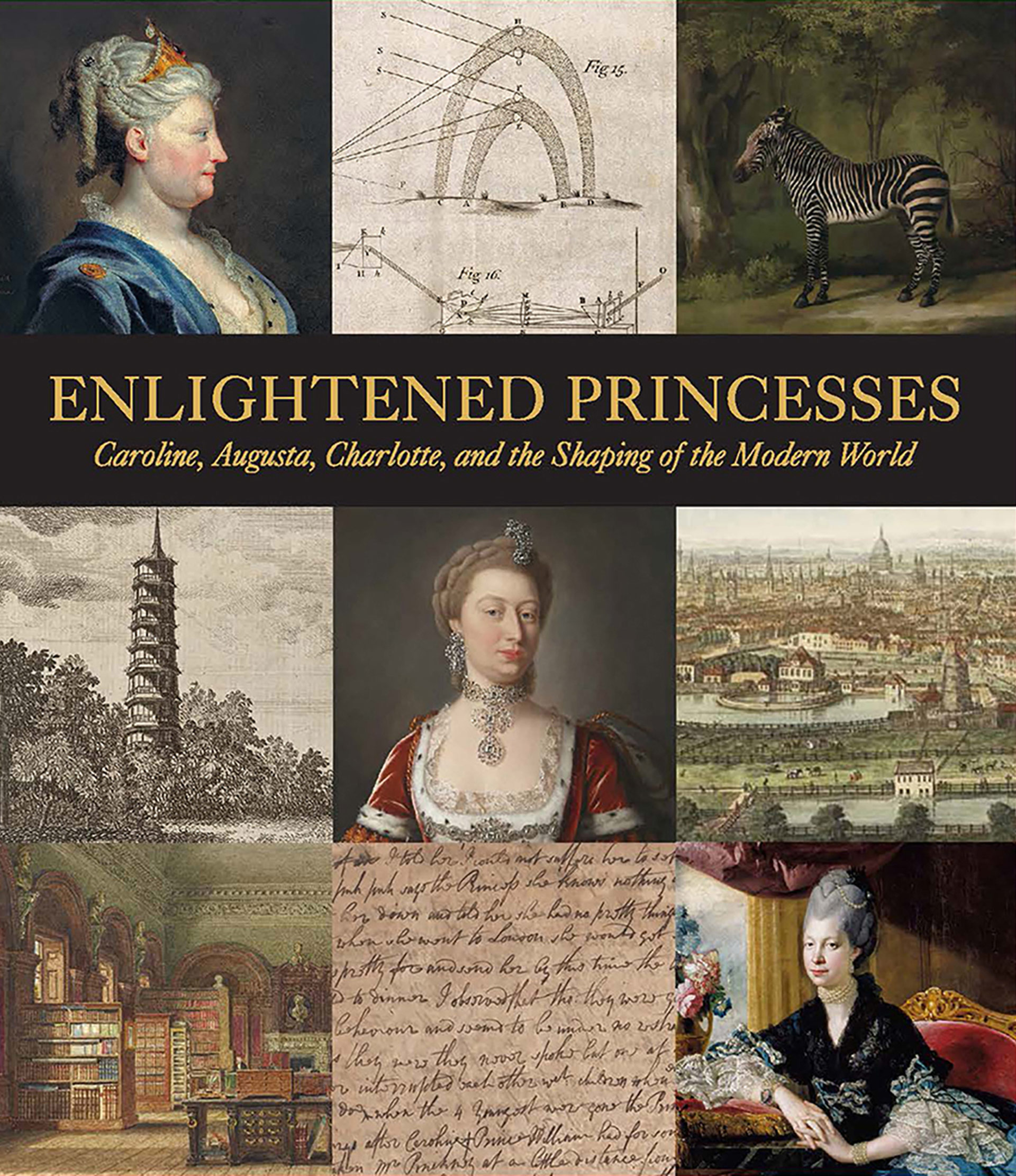Cover, Enlightened Princesses: Caroline, Augusta, Charlotte, and the Shaping of the Modern World