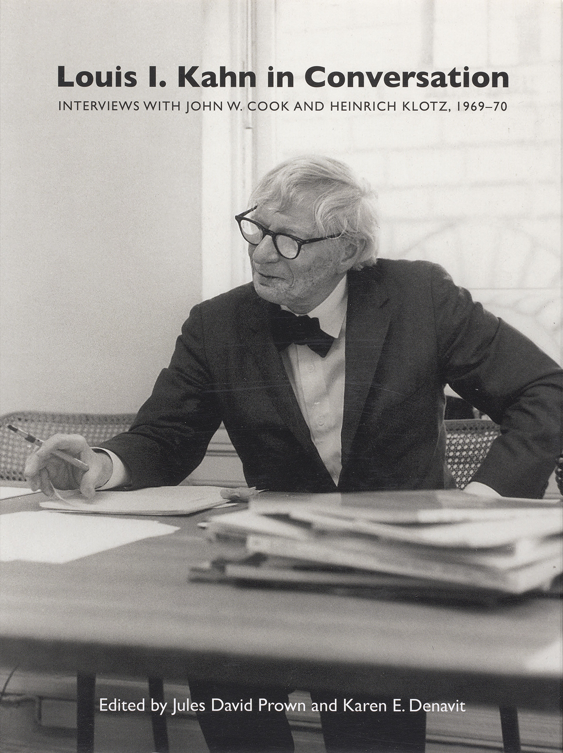 Cover, Louis I. Kahn in Conversation: Interviews with John W. Cook and Heinrich Klotz, 1969–70