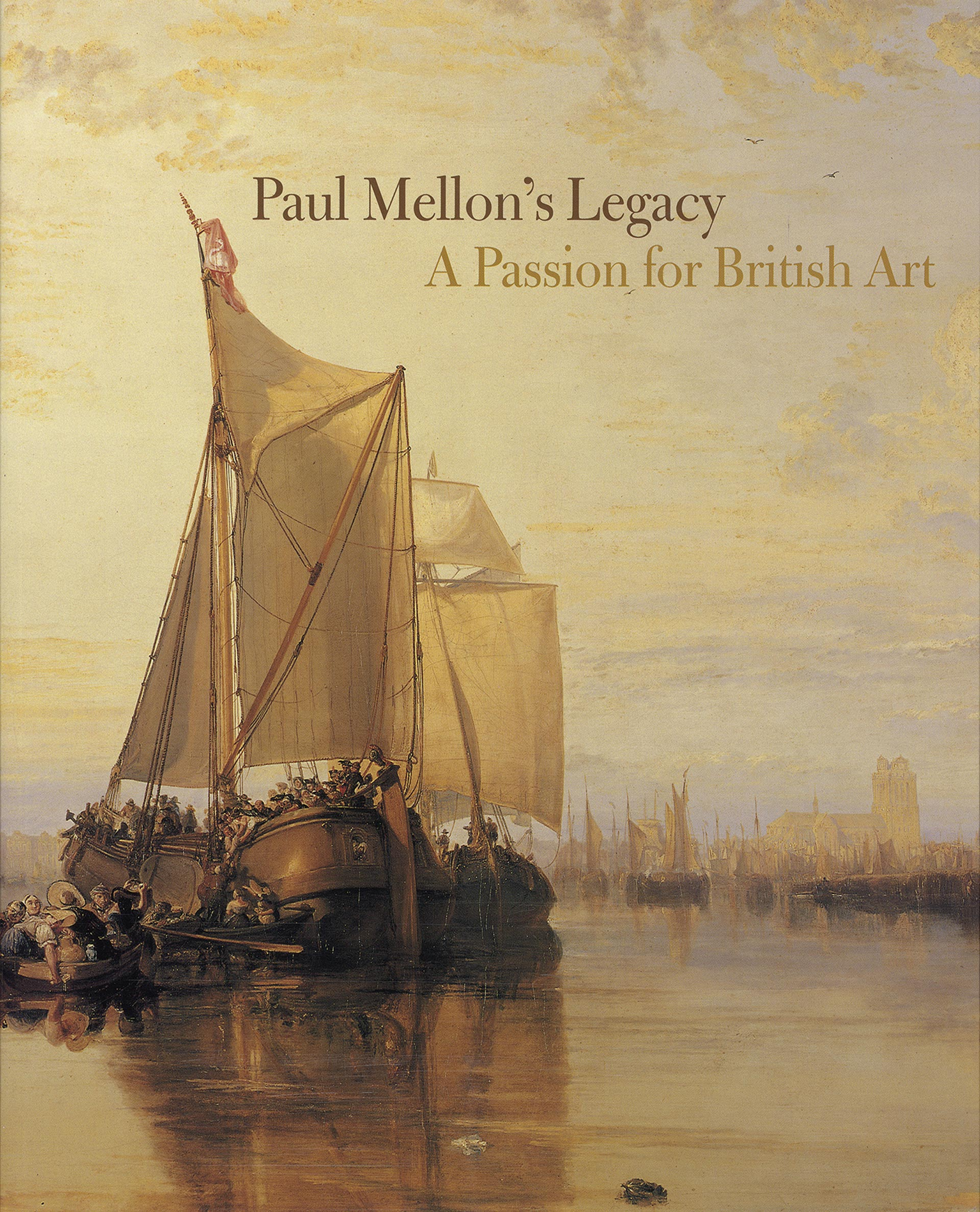 Cover, Paul Mellon's Legacy: A Passion for British Art