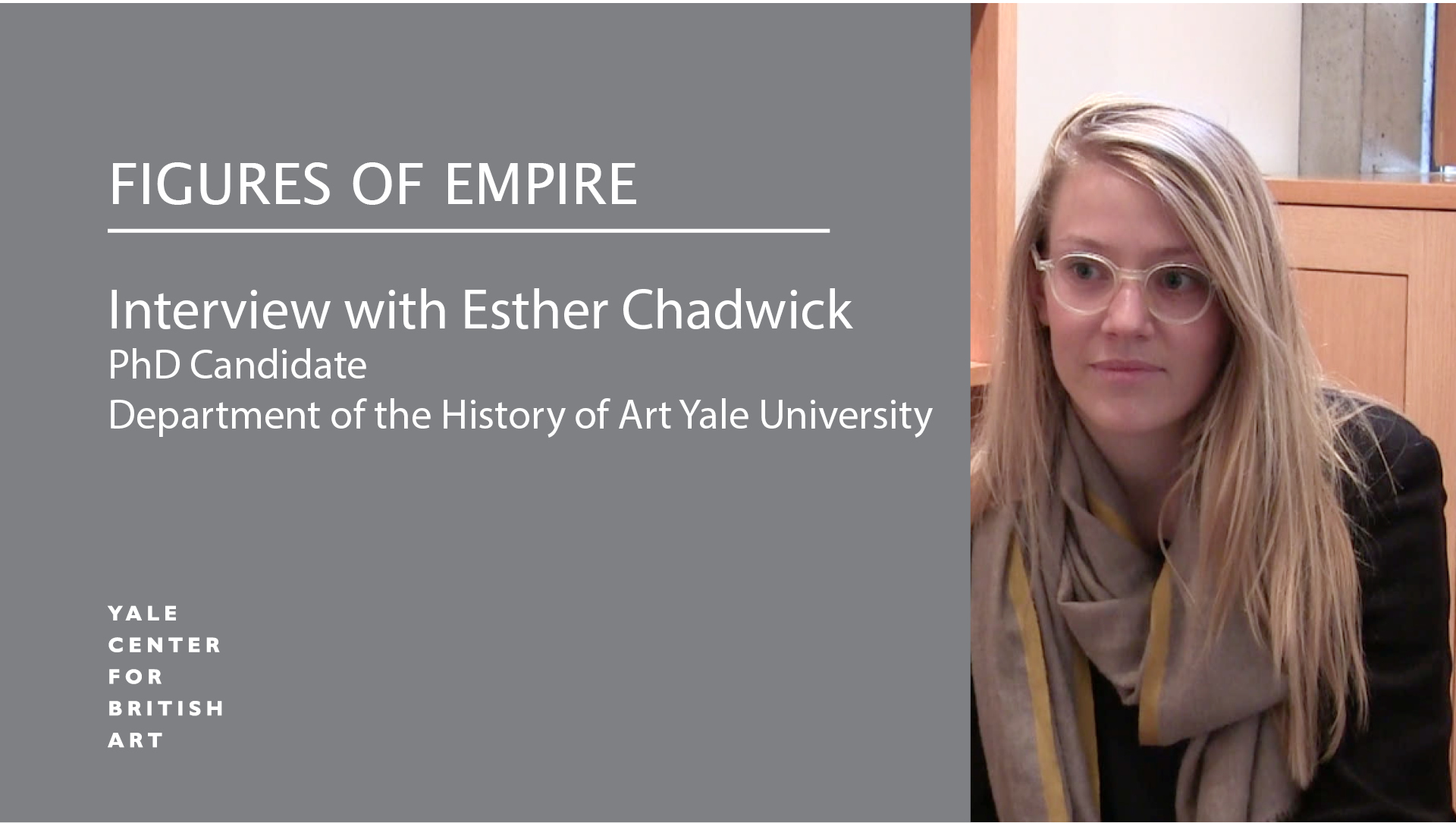 Esther Chadwick, co-curator for Figures of Empire, photo courtesy of Yale Center for British Art