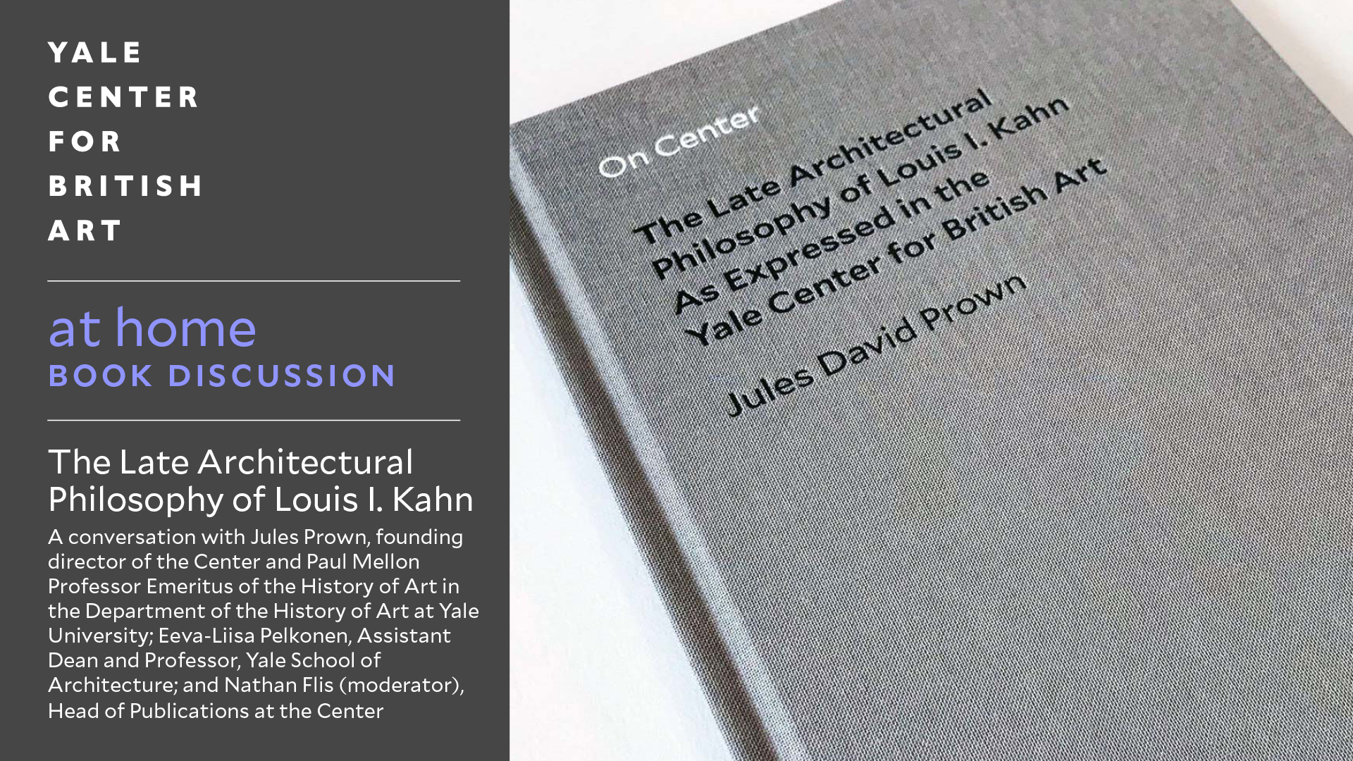 Book cover, On Center: The Late Architectural Philosophy of Louis I. Kahn as Expressed in the Yale Center for British Art