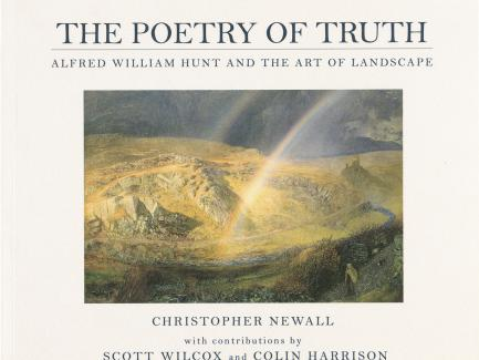 Cover, The Poetry of Truth: Alfred William Hunt and the Art of Landscape