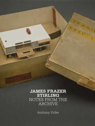 Cover, James Frazer Stirling: Notes from the Archive