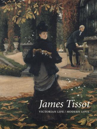 Cover, James Tissot: Victorian Life, Modern Love