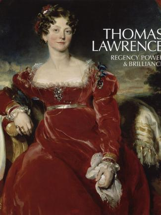 Cover, Thomas Lawrence: Regency Power & Brilliance