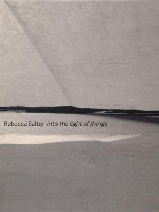 Cover, Rebecca Salter: Into the Light of Things